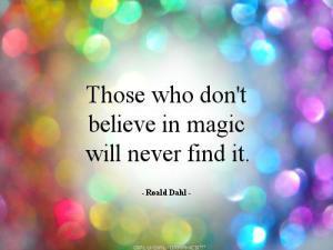 do u believe in magic